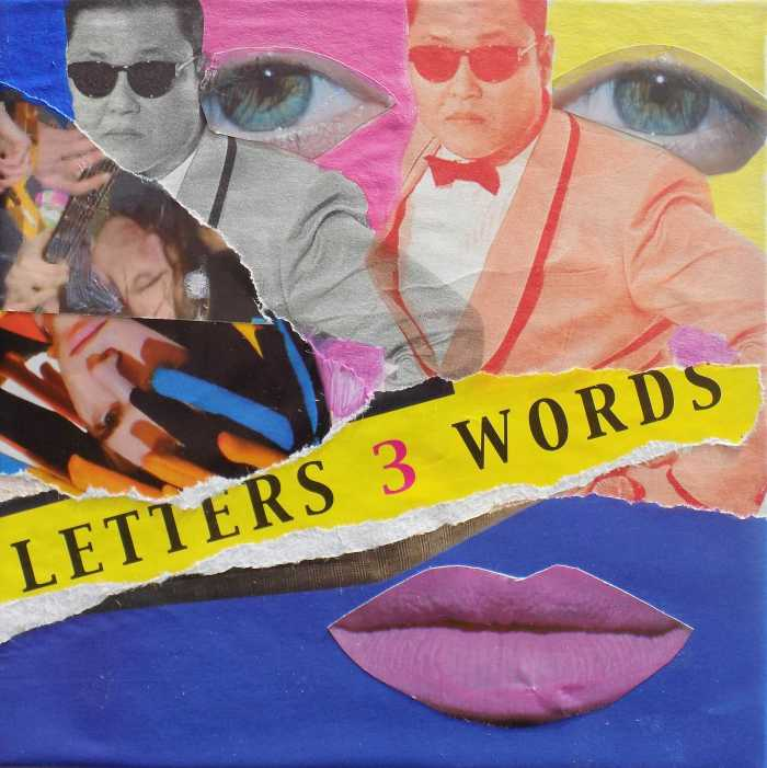 3 LITTLE WORDS. Mixed Media Collage on Card. 15 x 15 cm. 2015.